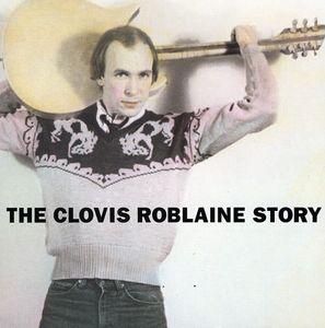 Clovis Roblaine Story