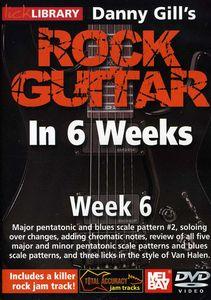 Rock Guitar in 6 Weeks: Week 6
