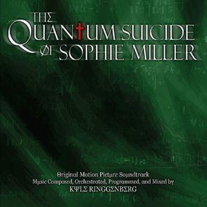The Quantum Suicide of Sophie Miller