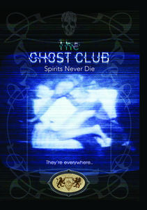 Ghost Club: Spirits Never Die