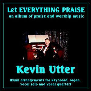 Let Everything Praise