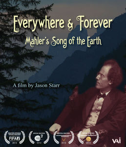 Everywhere & Forever: Mahlers Song of the Earth