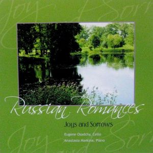 Russian Romances: Joys & Sorrows