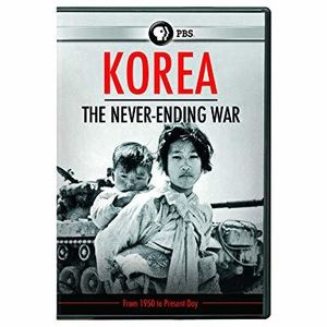 Korea: The Never Ending War
