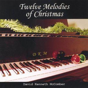 Twelve Melodies of Christmas