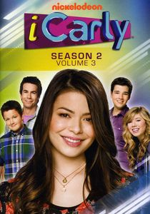 iCarly: Season 2: Volume 3