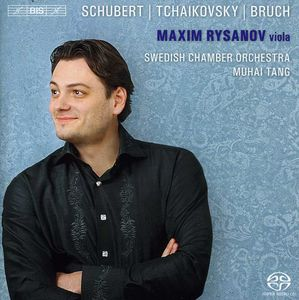 Maxim Rysanov Plays Schubert, Tchaikovsky, Bruch