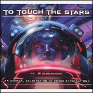 To Touch Stars Celebration Space Exploration /  Various