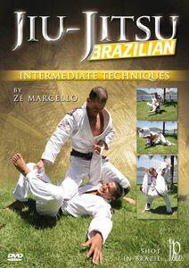Brazilian Jiu-Jitsu: Intermediate Techniques