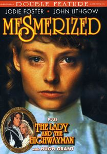 Mesmerized /  Lady & Highwayman
