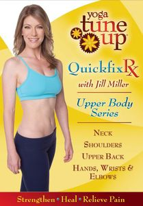Yoga Tuneup Quick Fix Rx: Neck Shoulders Back and Wrist Therapy