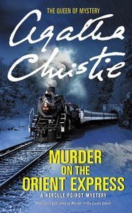Murder on the Orient Express (A Hercule Poirot Mystery)