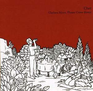 Chelsea Silver, Please Come Home