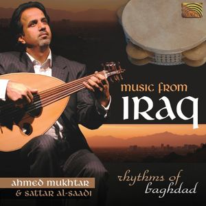 Music from Iraq: Rhythms of Baghdad