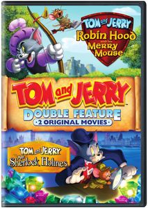 Tom and Jerry: Robin Hood and His Merry Mouse /  Meet Sherlock Holmes