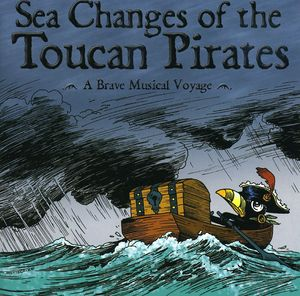 Sea Changes of Toucan Pirates