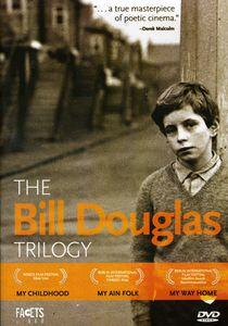 The Bill Douglas Trilogy
