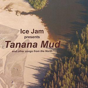 Tanana Mud