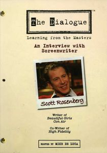 The Dialogue: Learning From the Masters: An Interview With Screenwriter Scott Rosenberg