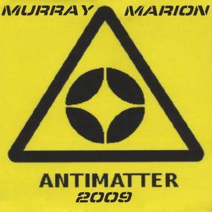 Anti Matter 09