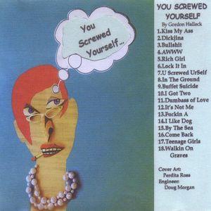 You Screwed Yourself