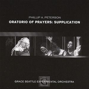 Oratorio of Prayers: Supplication