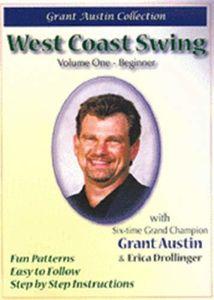 West Coast Swing With Grant Austin, Vol. 1, Beginner