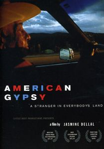 American Gypsy: Stranger in Everybody's Land