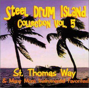 Steel Drum Island Collection: St. Thomas Way & Mor