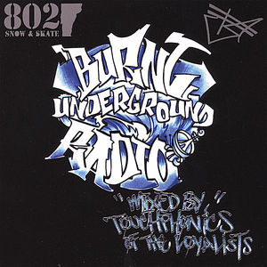 Burnt Underground Radio Mixed By DJ Touchphonics O