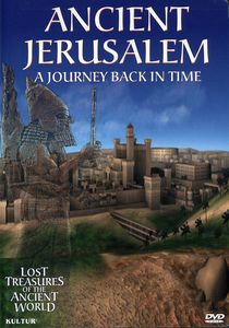 Lost Treasures: Ancient Jerusalem