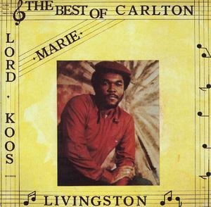 Best of Carlton Livingston