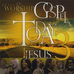 Praise & Worship Gospel Today 3 (Live)