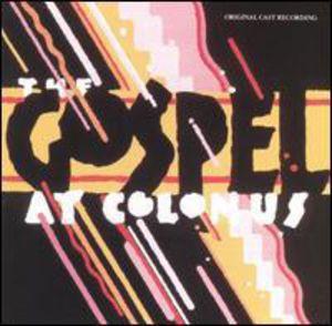 Gospel At Colonus (Original Broadway Cast Recording )