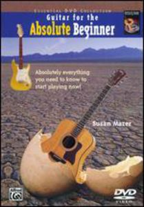 Guitar for the Absolute Beginner: Book 1