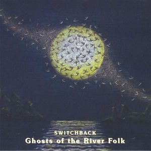 Ghosts of the River Folk