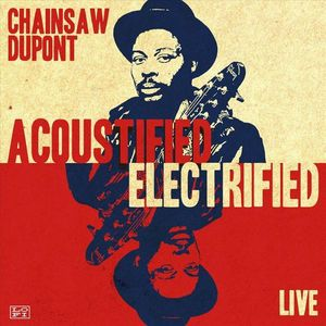 Acoustified/ Electrified