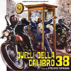Quelli Della Calibro 38 /  Anticrimine /  O.S.T.
