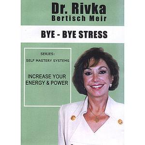 Bye Bye Stress