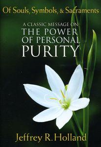 Of Souls Symbols & Sacraments: The Power of Person