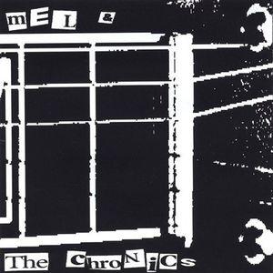 Mel & the Chronics