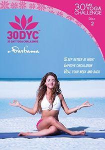 30dyc: 30 Day Yoga Challenge With Dashama Disc 2