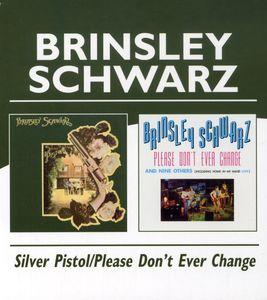 Silver Pistol /  Please Don't Ever Change [Import]