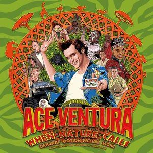 Ace Ventura : When Nature Calls (Original Soundtrack)