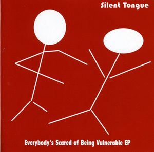 Everybody's Scared of Being Vulnerable EP