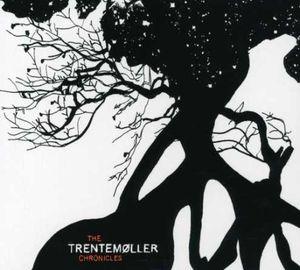 Trentemoller Chronicles