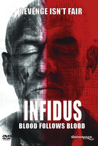 Infidus: Blood Follows Blood