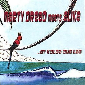 Marty Dread Meets Alika at Koloa Dub Lab