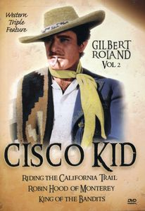 Cisco Kid: Gilbert Roland: Volume 2