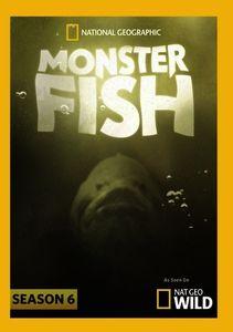 Monster Fish: Season 6